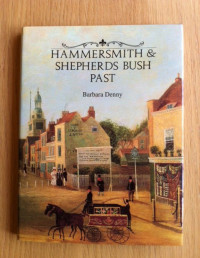 Hammersmith and Shepherds Bush Past