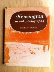 Kensington in Old Photographs